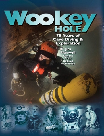 Wookey Hole - 75 Years of Exploration